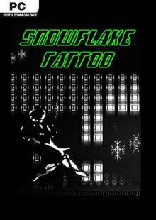//SNOWFLAKE TATTOO// PC cheap key to download