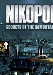 Nikopol Secrets of the Immortals PC cheap key to download
