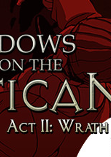 Shadows on the Vatican Act II Wrath PC cheap key to download