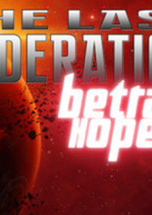 The Last Federation Betrayed Hope PC cheap key to download