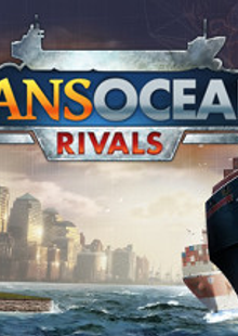 TransOcean 2 Rivals PC cheap key to download