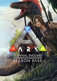 ARK Survival Evolved Season Pass PC cheap key to download