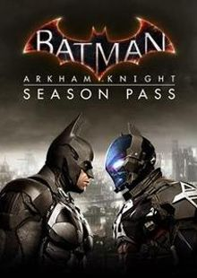 Batman Arkham Knight Season Pass PC billig Schlüssel zum Download