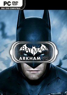 Batman: Arkham VR PC cheap key to download