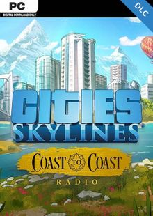 Cities Skylines - Coast to Coast Radio PC cheap key to download