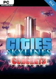 Cities Skylines - Concerts DLC cheap key to download