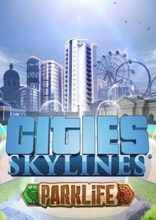 Cities Skylines PC - Parklife DLC cheap key to download