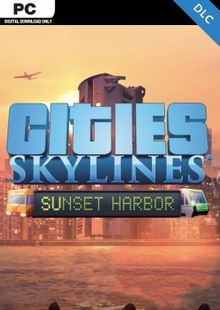 Cities: Skylines - Sunset Harbor PC cheap key to download