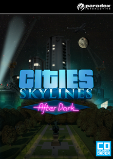 Cities: Skylines After Dark PC billig Schlüssel zum Download