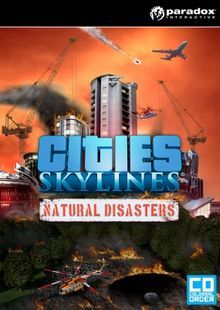 Cities: Skylines Natural Disasters PC billig Schlüssel zum Download