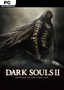 Dark Souls II 2: Scholar of the First Sin PC billig Schlüssel zum Download