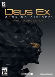Deus Ex Mankind Divided Digital Deluxe Edition PC cheap key to download