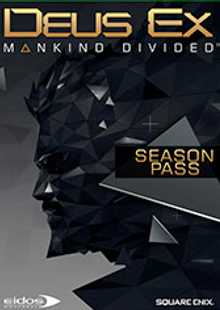 Deus Ex: Mankind Divided Season Pass PC cheap key to download