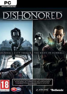 Dishonored PC DLC Double Pack Dunwall City Trials and The Knife of Dunwall billig Schlüssel zum Download