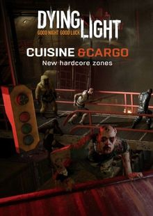 Dying Light - Cuisine and Cargo DLC PC cheap key to download
