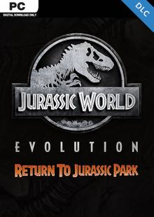 Jurassic World Evolution PC: Return To Jurassic Park DLC cheap key to download