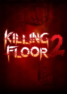 Killing Floor 2 PC billig Schlüssel zum Download