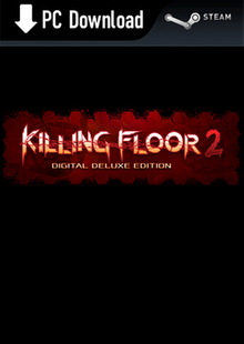 Killing Floor 2 Digital Deluxe Edition PC billig Schlüssel zum Download