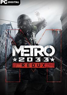 Metro 2033 Redux PC cheap key to download