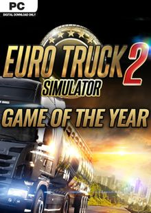 Euro Truck Simulator 2 - GOTY Edition PC cheap key to download