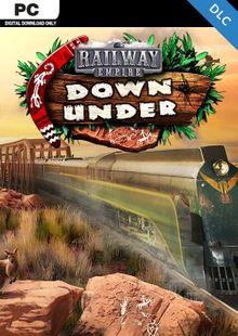 Railway Empire PC - Down Under DLC cheap key to download
