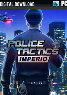 Police Tactics Imperio PC cheap key to download
