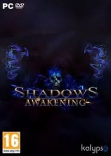 Shadows Awakening PC cheap key to download