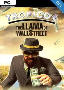 Tropico 6 PC - The Llama of Wall Street DLC billig Schlüssel zum Download