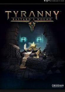 Tyranny PC - Bastards Wound DLC cheap key to download