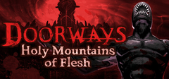 Doorways Holy Mountains of Flesh PC