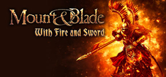 Mount & Blade With Fire & Sword PC