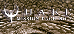 QUAKE Mission Pack 2 Dissolution of Eternity PC