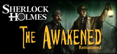 Sherlock Holmes The Awakened  Remastered Edition PC
