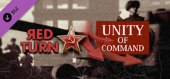 Unity of Command  Red Turn DLC PC