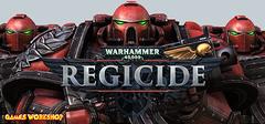 Warhammer 40000 Regicide PC