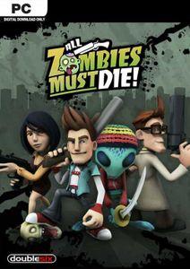 All Zombies Must Die! Scorepocalypse  PC