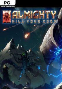 Almighty: Kill Your Gods PC