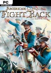 American Conquest Fight Back PC