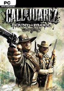 Call of Juarez - Bound in Blood PC