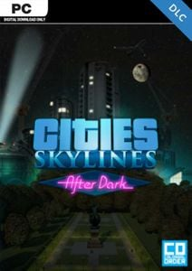 Cities: Skylines After Dark PC