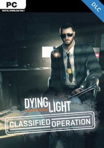 Dying Light Classified Operation Bundle PC - DLC