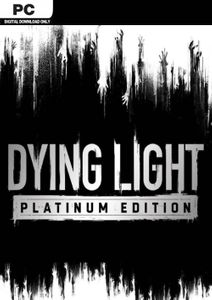 Dying Light Platinum Edition PC