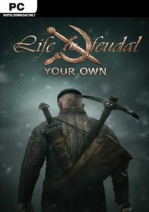 Life is Feudal - Your Own PC