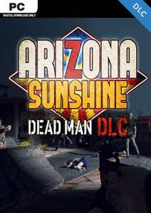 Arizona Sunshine PC - Dead Man DLC