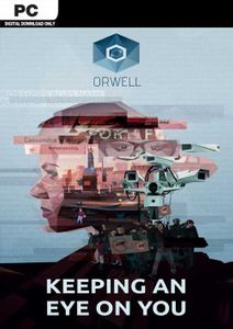 Orwell: Keeping an Eye On You PC