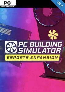 PC Building Simulator - Esports PC - DLC