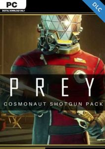 Prey: Cosmonaut Shotgun Pack PC - DLC
