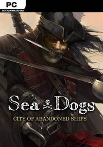 Sea Dogs City of Abandoned Ships PC