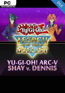 Yu-Gi-Oh ARC-V Shay vs Dennis PC - DLC