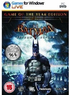 Batman : Arkham Asylum- Game of the year (PC)